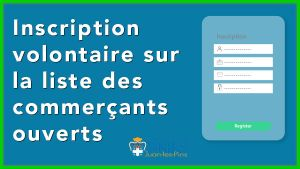 Inscription commerçants Ouverts